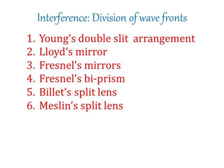 Interference: Division of wave fronts