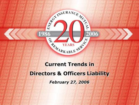 Current Trends in Directors & Officers Liability Current Trends in Directors & Officers Liability February 27, 2006.