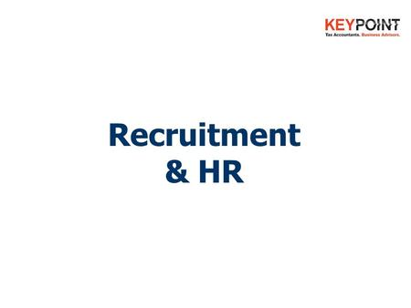 Recruitment & HR. You'll discover:  Tips on hiring the right people  Why & how to facilitate Performance Reviews  How to Motivate Your Team  Importance.