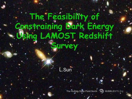 The Feasibility of Constraining Dark Energy Using LAMOST Redshift Survey L.Sun.