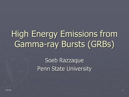 High Energy Emissions from Gamma-ray Bursts (GRBs)
