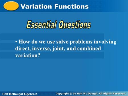 Variation Functions Essential Questions