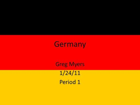 Germany Greg Myers 1/24/11 Period 1. 82,282, 988 people and is 15 th in the world.