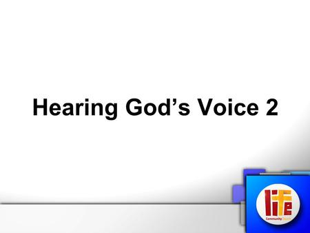 Hearing God's Voice 2. Hearing God's Voice Relationship is the key! We need to be childlike I Samuel 3:10 The Lord came and stood there, calling as at.