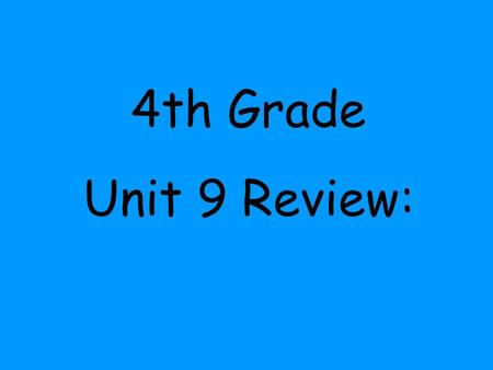 4th Grade Unit 9 Review:. Which two lakes have a combined total of 150 feet?