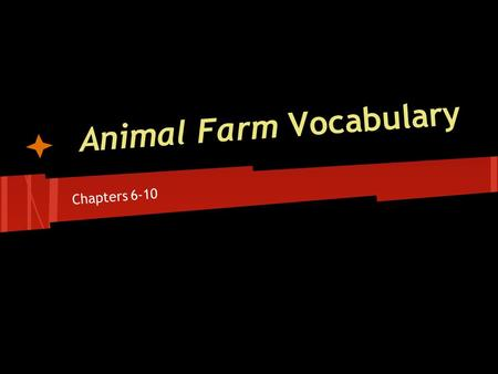 Animal Farm Vocabulary Chapters 6-10. Compensate (V.) Give (someone) something, typically money, in recognition of loss, suffering, or injury; make up.