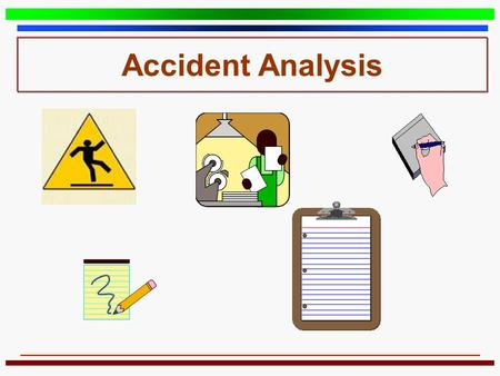 Accident Analysis.
