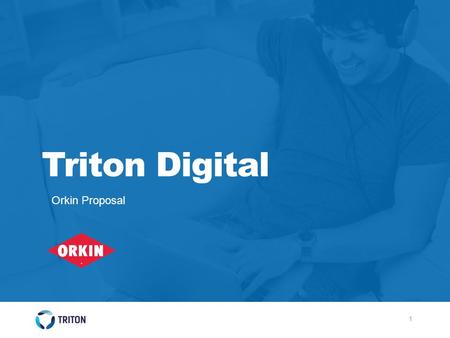 Triton Digital Orkin Proposal 1. Orkin's Campaign Goals 2 Orkin's goal is to increase consideration for consumers to use a professional pest control service.