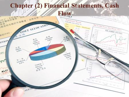 Copyright © 2006 Pearson Addison-Wesley. All rights reserved. 9-1 Chapter (2) Financial Statements, Cash Flow.
