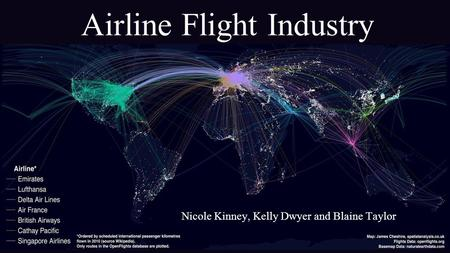 Airline Flight Industry Nicole Kinney, Kelly Dwyer and Blaine Taylor.