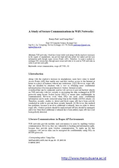 A Study of Secure Communications in WiFi Networks Bumjo Park 1 and Namgi Kim 11 1 Dept. Of Computer Science, Kyonggi Univ. San 94-1, Iui, Yeongtong, Suwon,