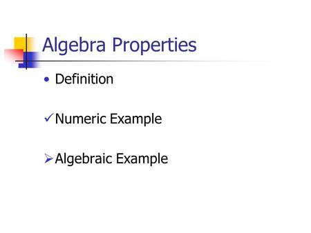Algebra Properties Definition Numeric Example  Algebraic Example.