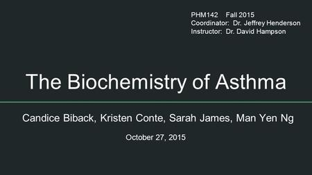 The Biochemistry of Asthma