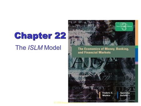 © 2008 Pearson Education Canada22.1 Chapter 22 The ISLM Model.