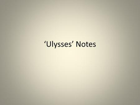 'Ulysses' Notes. Stanza 1 Lines 1-5 Scornful tone. Nothing agrees with his temperament. Dissatisfaction/impatient with life of inaction Adjectives :'idle',