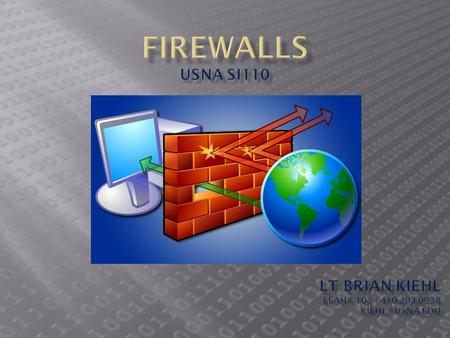 Firewalls2 By using a firewall: We can disable a service by throwing out packets whose source or destination port is the port number for that service.