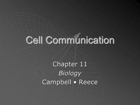 Cell Communication Chapter 11 Biology Campbell Reece.