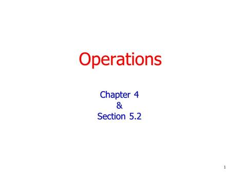 1 Operations Chapter 4 & Section 5.2. 2 Expressions As we've seen, in a C++ program, any finite sequence of objects and operations that combine to produce.