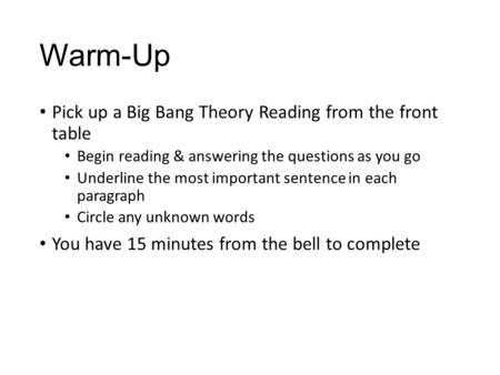 Warm-Up Pick up a Big Bang Theory Reading from the front table