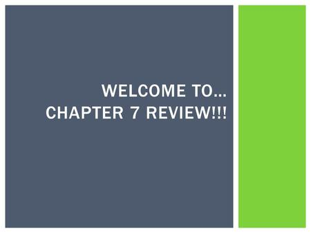 WELCOME TO… CHAPTER 7 REVIEW!!!. ConsumptionDevelopmentThe World's Greatest Producers The Environment Global Connections 100 200 300 400 500 CHAPTER 7.