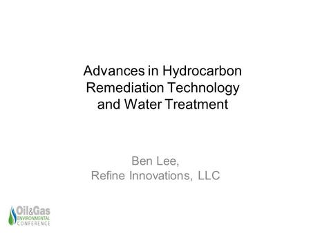 Advances in Hydrocarbon Remediation Technology and Water Treatment
