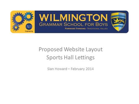 Proposed Website Layout Sports Hall Lettings Sian Howard – February 2014.