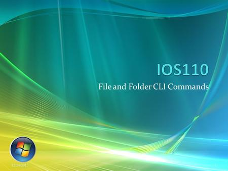 File and Folder CLI Commands 12/24/20151. Agenda Overview of OS functions and the SHELL Internal v External Commands Command History Making & Modifying.