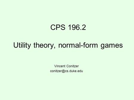 CPS Utility theory, normal-form games