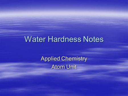 Water Hardness Notes Applied Chemistry Atom Unit.