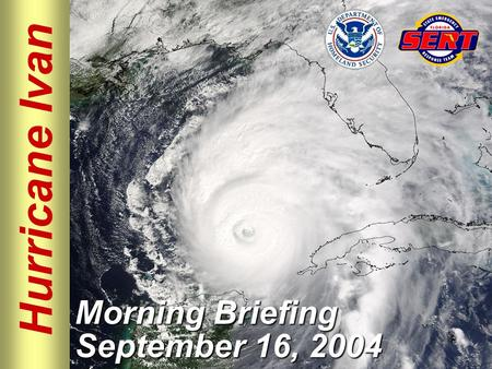 Hurricane Ivan Morning Briefing September 16, 2004.