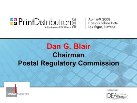 Dan G. Blair Chairman Postal Regulatory Commission.