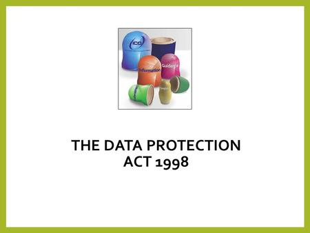 THE DATA PROTECTION ACT 1998. Data Protection Act 1998 DPA 1. Reasons2. People3. Principles 4. Exemptions 4 key points you need to learn/understand/revise.