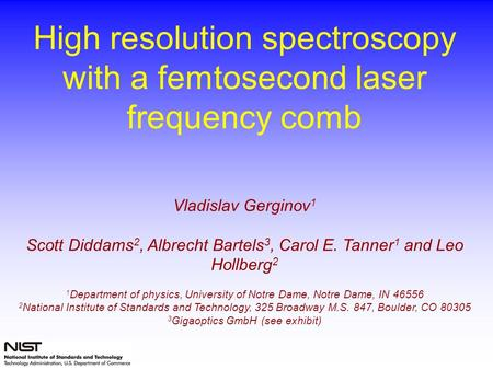 High resolution spectroscopy with a femtosecond laser frequency comb
