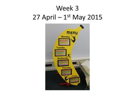 Week 3 27 April – 1 st May 2015. Shepherds pie with gravy, mashed potato, roasted vegetables and broccoli Macaroni cheese with garlic bread, roasted vegetables.