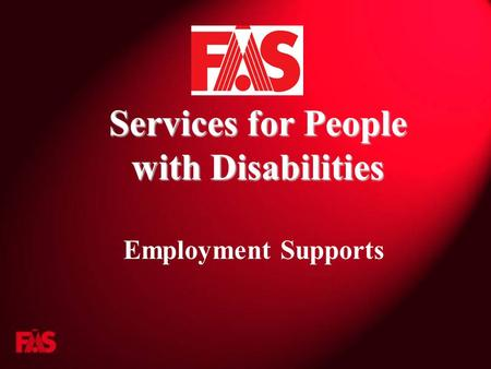 Services for People with Disabilities Employment Supports.