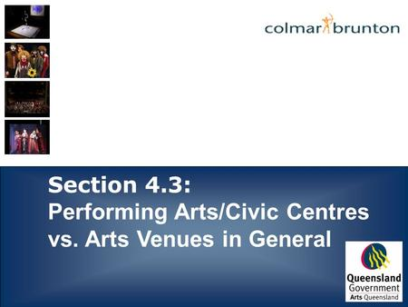 Section 4.3: Performing Arts/Civic Centres vs. Arts Venues in General.