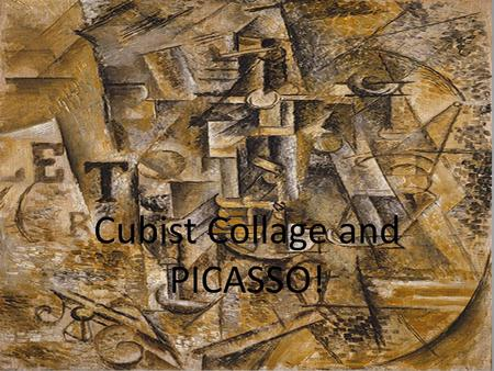 Cubist Collage and PICASSO!. What do we already know about Pablo Picasso?