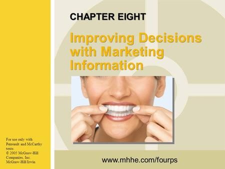CHAPTER EIGHT Improving Decisions with Marketing Information