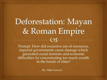 Prompt: How did excessive use of resources, imperial governments cause damage which generated social tensions and economic difficulties by concentrating.