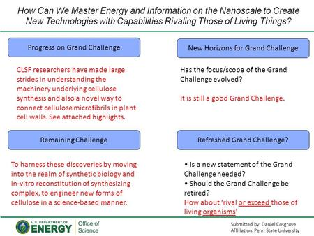 How Can We Master Energy and Information on the Nanoscale to Create New Technologies with Capabilities Rivaling Those of Living Things? Progress on Grand.