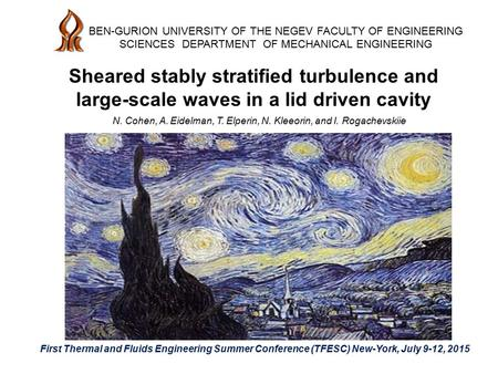 Sheared stably stratified turbulence and large-scale waves in a lid driven cavity BEN-GURION UNIVERSITY OF THE NEGEV FACULTY OF ENGINEERING SCIENCES DEPARTMENT.
