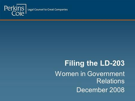 Filing the LD-203 Women in Government Relations December 2008.