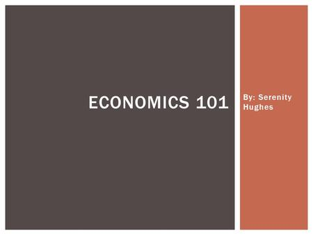 By: Serenity Hughes ECONOMICS 101.  The markets for many important products are dominated by a small number of very large firms. IMPERFECT COMPETITION.