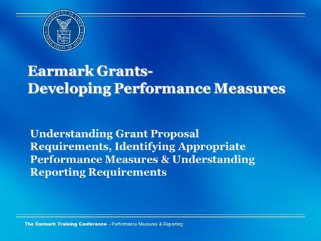 Earmark Grants- Developing Performance Measures