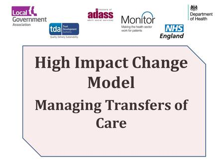High Impact Change Model Managing Transfers of Care.