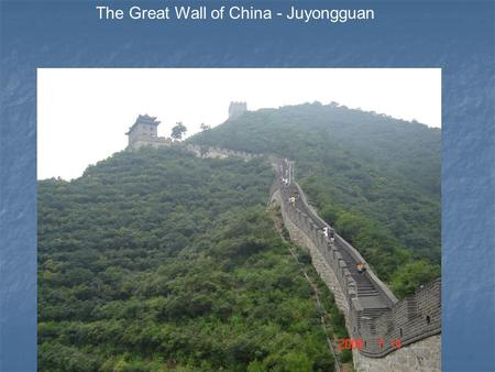 The Great Wall of China - Juyongguan. The Great Wall stretches almost 4,000 miles across China.