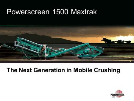 The Next Generation in Mobile Crushing