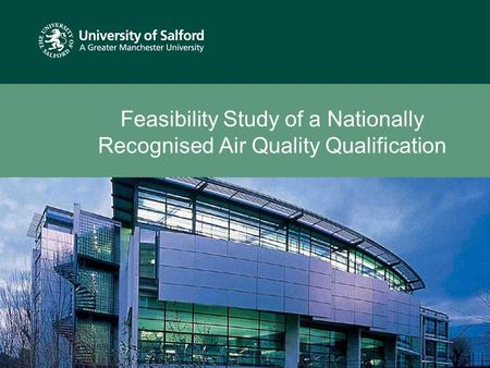 Feasibility Study of a Nationally Recognised Air Quality Qualification.