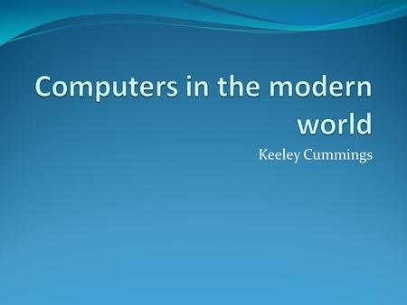 Keeley Cummings. Delete this slide after reading Use this template – do not change the colour or font style Use bullet points Minimum font size is 24.