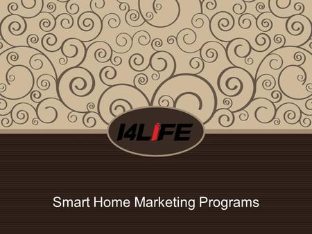 Smart Home Marketing Programs. The Intelligent Solution of Luxury Residence -----let your villa dazzling! First Floor: Foyer, Hall, Living room, Dining.